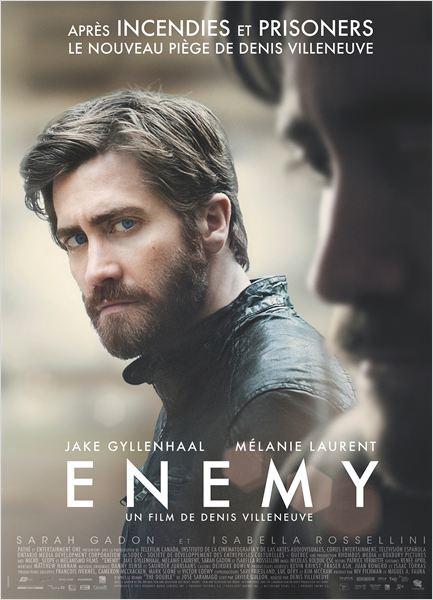 Sortie  : 27 Août 2014 Type : Thriller Réalisateur : Denis Villeneuve Avec : Jake Gyllenhaal, Mélanie Laurent, Sarah Gadons ... Durée : 1H30